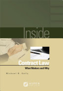 Inside Contract Law: What Matters and Why