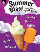 Summer Blast  Getting Ready for Fourth Grade
