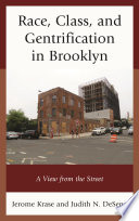 Race  Class  and Gentrification in Brooklyn