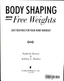 Body Shaping with Free Weights