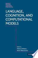 Language  Cognition  and Computational Models