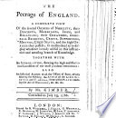 The Peerage of England ... With ... the Arms of All the Lords Spiritual and Temporal ... Corrected to July 23, 1766. [With Plates.]