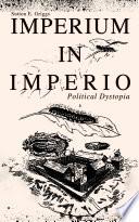 IMPERIUM IN IMPERIO  Political Dystopia  Book
