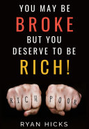 Pdf You May Be Broke But You Deserve To Be Rich!