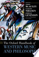 The Oxford Handbook of Western Music and Philosophy
