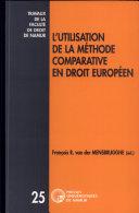 L'utilisation de la méthode comparative en droit européen