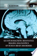 Quantum Magnetic Resonance Imaging Diagnostics Of Human Brain Disorders Book PDF