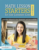 Math Lesson Starters for the Common Core, Grades 6-8