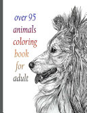 Over 95 Animals Coloring Book for Adult
