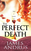 The Perfect Death