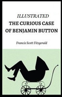 Read Online The Curious Case of Benjamin Button Illustrated Epub