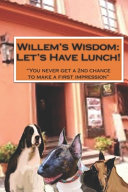 Willem's Wisdom Let's Have Lunch