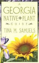 A Georgia Native Plant Guide [Pdf/ePub] eBook