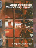 Modern Materials And Manufacturing Processes Book PDF