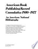 American Book Publishing Record Cumulative, 1950-1977: Fiction. Juvenile fiction