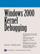 Windows 2000 Kernel Debugging Book