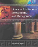 Financial Institutions, Investments, and Management