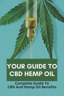 Your Guide To CBD Hemp Oil