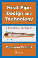 Heat Pipe Design and Technology