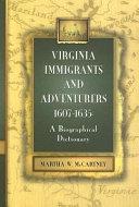 Virginia Immigrants and Adventurers, 1607-1635