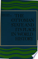 The Ottoman State and Its Place in World History