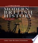 Longman Handbook To Modern British History 1714 2001