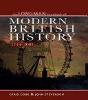 Longman Handbook to Modern British History 1714 - 2001