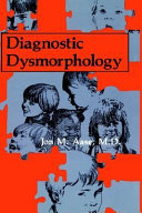 Diagnostic Dysmorphology