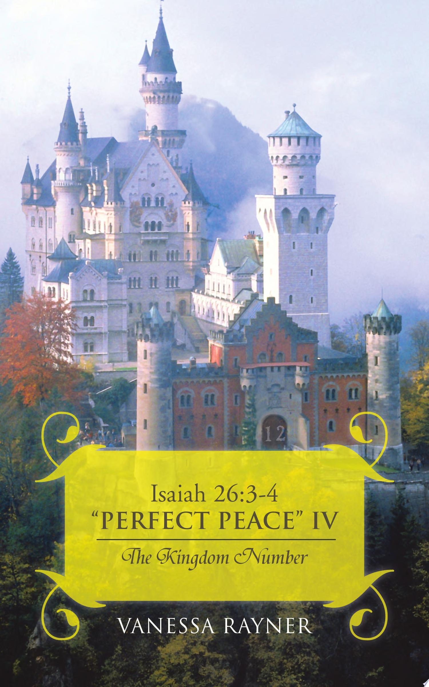 Isaiah 26 3 4  Perfect Peace  IV