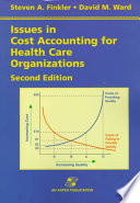 Issues in Cost Accounting for Health Care Organizations