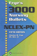 Frye S 3000 Nursing Bullets Nclex Pn Book
