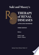Suki and Massry   s Therapy of Renal Diseases and Related Disorders