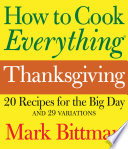 How to Cook Everything: Thanksgiving