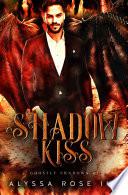 Shadow Kiss (Ghostly Shadows #1)