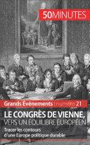 Le congrès de Vienne, vers un équilibre européen