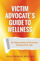 Victim Advocate s Guide to Wellness