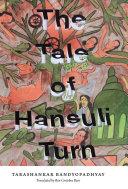 The Tale of Hansuli Turn