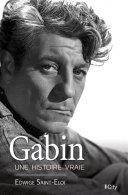 Pdf Gabin, une histoire vraie Telecharger