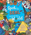 Spot the Seal Around the World Book