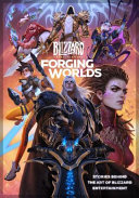Forging Worlds  Stories Behind the Art of Blizzard Entertainment