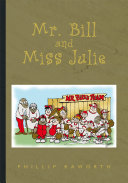 Mr. Bill and Miss Julie ebook