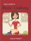 Girl s Guide to Basic Cooking Book