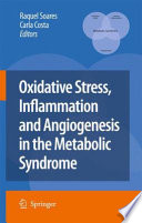 Oxidative Stress  Inflammation and Angiogenesis in the Metabolic Syndrome Book