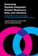Governing Digitally Integrated Genetic Resources  Data  and Literature