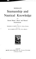 Nicholls S Seamanship And Nautical Knowledge For Second Mates Mates And Masters Examinations Book PDF