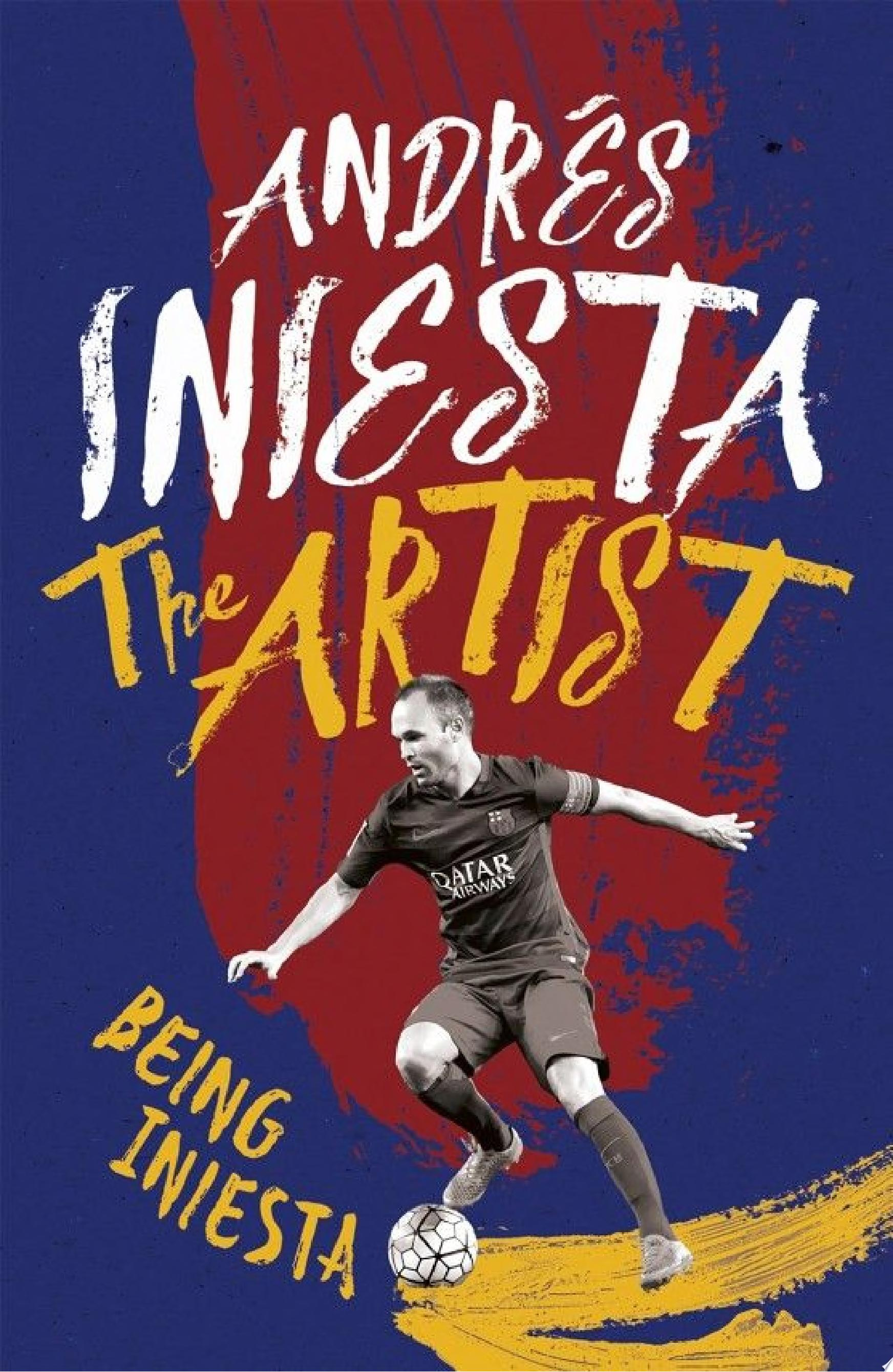 The Artist  Being Iniesta