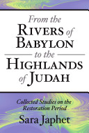 From the Rivers of Babylon to the Highlands of Judah Pdf/ePub eBook