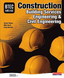 Btec National Construction Building Services Engineering And Civil Engineering Student Book