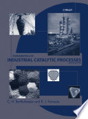 Fundamentals of Industrial Catalytic Processes Book