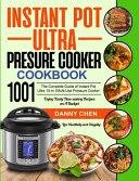 Instant Pot Ultra Pressure Cooker Cookbook 1001